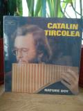 -Y- CATALIN TIRCOLEA - NAI    DISC VINIL