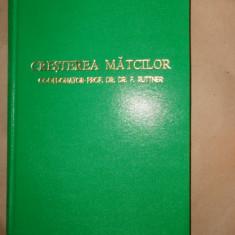 Cresterea matcilor apicultura /an1980/cartonata/numeroase figuri/331pag- Ruttner