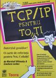 TCP/IP PENTRU TOTI - Wilensky, Leiden