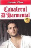 Cavalerul D'Harmental vol.2 - Alexandre Dumas