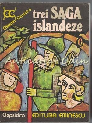 Trei Saga Islandeze - Colectia: Clepsidra