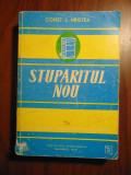 Stuparitul nou - Const. L. Cristea (1976) ORIGINALA