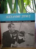 -Y- ALEXANDRU TITRUS  VIOARA   DISC VINIL