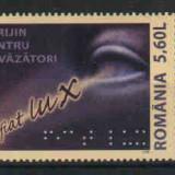 2007 Romania,LP 1789-Sprijin pentu nevazatori-MNH, Nestampilat