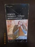 ORIGINILE RENASTERII ITALIENE. PROTORENASTEREA - VIKTOR LAZAREV