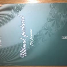Petre Stoica - Ultimul spectacol - 101 poeme (Editura Academiei Romane, 2007)