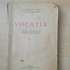 VOCATIA- Factor hotarator in cultura popoarelor - C. Radulescu Motru 1935