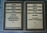 Oswald Spengler - Der Untergang des Abendlandes (Declinul Occidentului; 2 vol.)