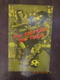 CU CARTILE PE FATA -IOAN CHIRILA