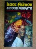 ISAAC ASIMOV-A DOUA FUNDATIE NEMIRA 1994