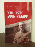Totul despre Mein Kampf- Claude Quetel