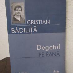 DEGETUL PE RANA- CRISTIAN BADILITA