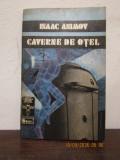 CAVERNE DE OTEL-ISAAC ASIMOV , 1992, Isaac Asimov