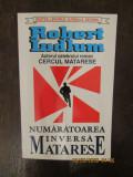 Robert Ludlum - Numaratoarea inversa Matarese