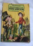 Mark Twain - Aventurile lui Tom Sawyer, Editura Ion Creanga, 1985