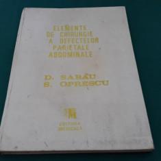 ELEMENTE DE CHIRURGIE A DEFECTELOR PARIETALE ABDOMINALE/D. SABĂU, S.OPRESCU/1989