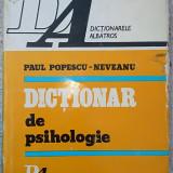 Dicţionar de Psihologie de Paul Popescu-Neveanu, 1978, Bucureşti