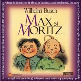 Max si Moritz | Wilhelm Busch, MondoRo