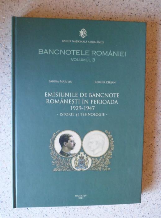 Bancnotele Romaniei. Emisiunile de bancnote Romanesti in  perioada 1929- 1947