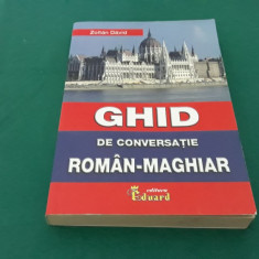 GHID DE CONVERSAȚIE ROMÂN-MAGHIAR/ ZOLTAN DAVID/ 2014