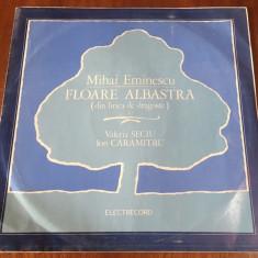MIHAI EMINESCU - FLOARE ALBASTRA (1 VINIL) - Valeria SECIU / Ion CARAMITRU