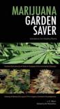 Marijuana Garden Saver: Handbook for Healthy Plants, Paperback