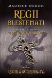 Regii blestemati. Regina sugrumata. Vol. 2, litera
