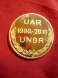 Placheta UAR 1990-2010 + UNBR -Barouri ,bronz aurit ,d= 5 cm