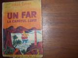 JULES  VERNE  -  UN  FAR  LA  CAPATUL  LUMII  ( carte veche, foarte rara ) *, Jules Verne