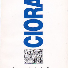 CIORAN - AMURGUL GANDURILOR, Humanitas