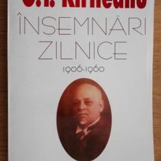 Însemnari zilnice  : (1906-1960) / G. T. Kirileanu