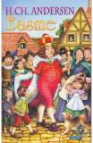 Basme - H.Ch. Andersen, Hans Christian Andersen