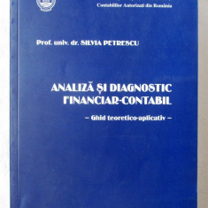 """ANALIZA SI DIAGNOSTIC FINANCIAR - CONTABIL - Ghid teoretico-aplicativ"",  2006, Alta editura"