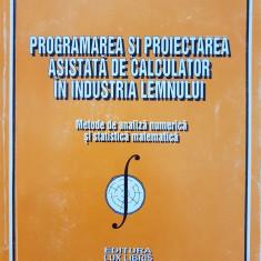 PROGRAMAREA SI PROIECTAREA ASISTATA DE CALCULATOR INDUSTRIA LEMNULUI Maiorescu