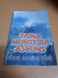 Pavel Coruț, Taina muntelui ascuns, Octogon 91 015, Pavel Corut