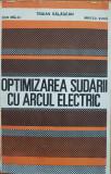 OPTIMIZAREA SUDARII CU ARCUL ELECTRIC - Salagean, Malai, Voda