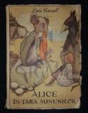 CARROLL LEWIS - ALICE IN TARA MINUNILOR (Traducere de ELISABETA GALATEANU si Ilustratii dupa Editia Engleza de: MABEL LUCIE ATTWELL), 1958, Bucuresti, Lewis Carroll