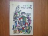 Cei 13 si mistretul Monica Pillat ilustratii Lena Constante Bucuresti 1967