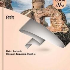 Istorie - Clasa 5 - Caiet - Elvira Rotundu, Carmen Tomescu-Stachie