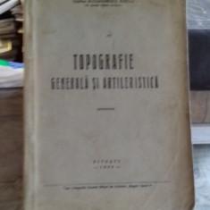 TOPOGRAFIE GENERALA SI ARTILERISTICA - ALEXANDRESCU MIRCEA