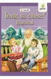 Invat sa citesc! Nivelul 2 - Bunicul - Barbu Stefanescu Delavrancea