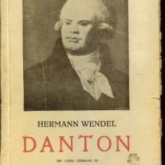 Hermann Wendel - Danton, biografie