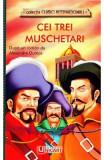 Cei trei muschetari - Alexandre Dumas, Alexandre Dumas