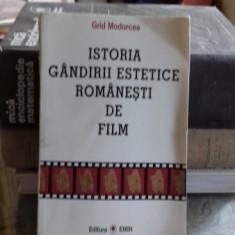 ISTORIA GANDIRII ESTETICE ROMANESTI DE FILM - GRID MODORCEA