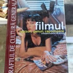 Filmul. Regizori, genuri, capodopere. Cinematografia de autor - Vol. 3