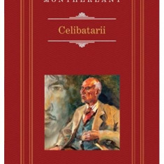 Celibatarii - Henry de Montherlant (Rao Clasic)