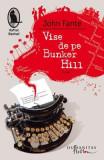 Vise de pe Bunker Hill - John Fante