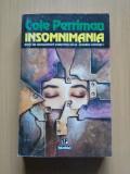 Cole Perriman - Insomnimania, Nemira