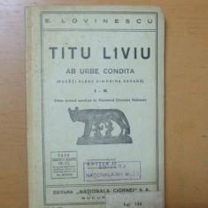 Titus Livius Ab urbe condita I - X Bucuresti 1937 Lovinescu text latina