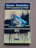 Cuibul De Dincolo De Umbra - Renato Pestriniero, Nemira